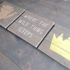 Rustic Nursery Set, Rustic sign, Wild thing sign, where the wild things are, Nursery Set, nursery decor