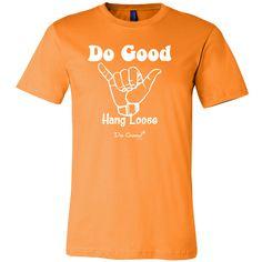 """Do Good Hang Loose"" Men's T-Shirt from The Do Good Brand #mensapparel #hangloose #tshirt #dogood"