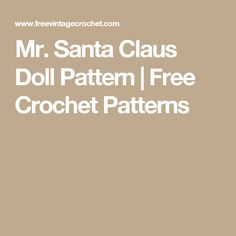 Mr. Santa Claus Doll Pattern   Free Crochet Patterns