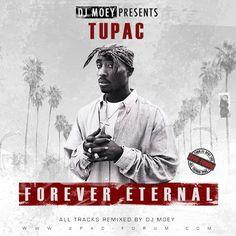 DJ Moey pres.: 2Pac - Forever Eternal