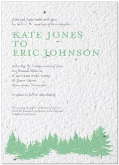 These evergreen trees on a plantable seed invitation from bloomin.com are perfect for a Pacific NW wedding. Customize yours with Paper Passionista.