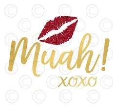 Muah Kissing Lips Svg cut file, XOXO Svg files, Valentine Svg cutting files, HTV designs, Svg files for Silhouette & Cricut by CatchingColorFlies Valentines Day Shirts, Happy Valentines Day, Valentine Wishes, Funny Valentine, Valentine Crafts, Lip Wallpaper, Kissing Lips, Thank You Quotes, Les Sentiments