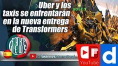 Uber y los taxis se enfrentarán en la nueva entrega de Transformers