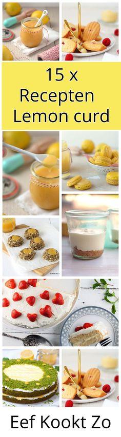 15 x recepten met Lemon Curd op een rij Collage, Lemon Curd, Food Blogs, Pavlova, Fudge, Foodies, Cereal, Breakfast, Desserts