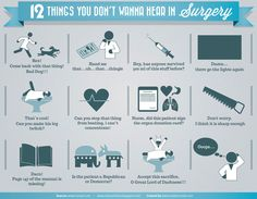 12 Things you don't wanna hear during surgery