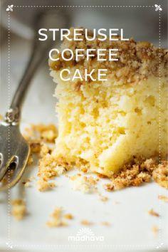 Streusel Coffee Cake | Madhava