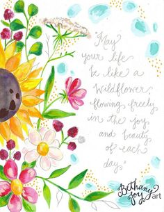 """Floral Mixed Media Art: """"Wildflower Blooms"""" x 11 Zoll drucken - Mothers Day Quotes, Happy Mothers Day, Birthday Greetings, Birthday Cards, Happy Birthday Wishes, Birthday Celebration, Bethany Joy, Joy Art, Inspiration Quotes"""