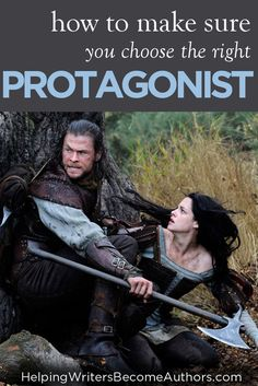 Choose the right protagonist by first using these three tips to make him the single most interesting person in your entire story.