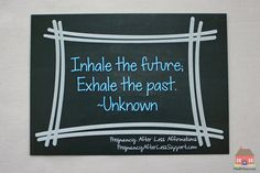 Inhale, Exhale Pregnancy After Loss (PAL) Affirmation Chalkboard Print Pregnancy After Miscarriage, Pregnancy After Loss, Unassisted Birth, 11 11 Make A Wish, Birth Affirmations, Chalkboard Print, Baby E, Inhale Exhale, Baby Center