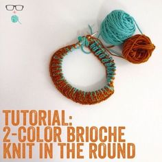 Learn how to knit gorgeous two color brioche rib in the round with this great...