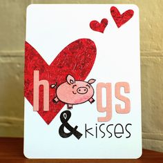 Ideas and Paper: PS Happy 4th Anniversay - Hogs & Kisses...