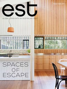 Est Magazine Issue #26 - Spaces of Escape
