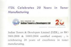"""Indian Toners celebrates 20 years of excellence in Toner manufacturing. The Government of India has been awarding ITDL for its """"Excellence in Export Performance"""" consecutively since the past several years."""