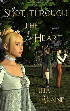 Shot through the Heart by Julia Blaine Shots, Heart, Hearts