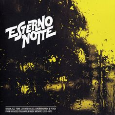 Various: Esterno Notte – Urban Jazz-Funk, Late Nite Breaks, Cinematic Prog & Psych From The Italian RCA Film Music Vaults 1970 to 1976 (180 gram pre