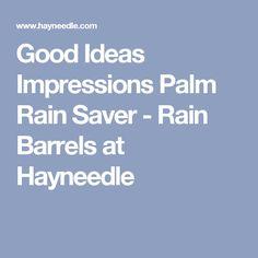 Good Ideas Impressions Palm Rain Saver - Rain Barrels at Hayneedle