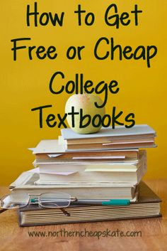 Save money next semester! Learn how to get free or cheap college textbooks!