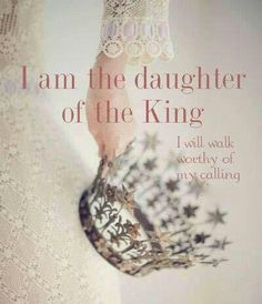 I will walk worthy of my calling. King Jesus, God Jesus, Daughters Of The King, Daughter Of God, Faith Quotes, Bible Quotes, Qoutes, Gods Princess, Warrior Princess