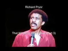 Richard Pryor, That Nigger's Crazy album, 1974
