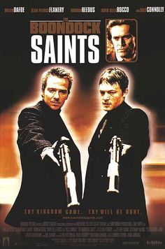 "The Boondock Saints (1999) - ""They can suck my pathetic little dick, and I'll dip my nuts in marinara sauce just so the fat bastards can get a taste of home while they're at it."""