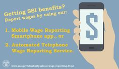 Getting #SSI? Ask about our Mobile Wage Reporting app or SSI Telephone Wage Reporting Service www.ssa.gov/disabilityssi/ssi-wage-reporting.html