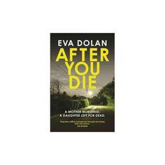 After You Die (Reprint) (Paperback) (Eva Dolan)