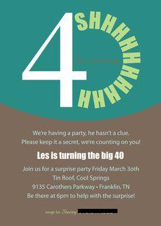 40th Birthday Party Invitation Wording My Birthday Pinterest