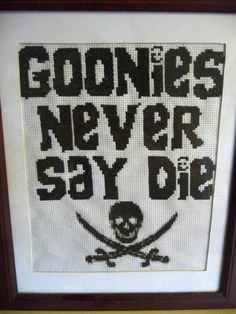 The Goonies Never Say Die Cross Stitch Pattern by fiddlesticksau