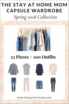 The Stay At Home Mom Capsule Wardrobe: SPRING 2018 Collection Maximize your closet, get dressed quickly and get 100 outfits from only 23 clothes and shoes! IS YOUR CLOSET FULL OF CLOTHES, BUT YOU HAVE NOTHING TO WEAR? YOU NEED… The Stay At Home Mom Capsule Wardrobe: Spring 2018 Collection! Perfect for Moms and Retired Ladies.