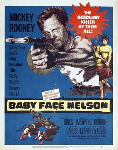 1957 movie posters | Baby Face Nelson Movie Poster - Internet Movie Poster Awards Gallery