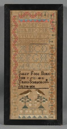 """Sampler inscribed """"Sally Fogg Born June 9 1795/AE 11 Years/Scarborough July 18 1808,"""" Cumberland County, Maine."""