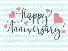 Anniversary Gifts For Husband, Happy Anniversary, Wedding Anniversary, Cookie Images, Silhouette Designer Edition, Love And Marriage, Cricut Design, Hand Lettering, Congratulations