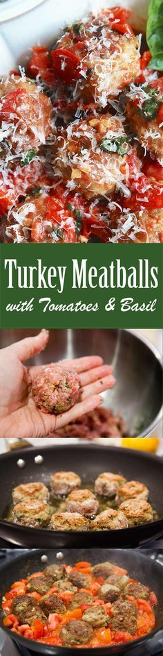 So good! Ground turkey meatballs made with herbs and sour cream, tossed with fresh tomatoes and basil.