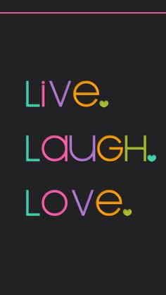 91 Best Live Love Laugh Images In 2019 Live Love Live Laugh Love