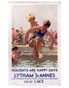 'Holidays are Happy Days at Lytham St Annes', LMS poster, 1923-1947. Poster produced for the London, Midland & Scottish Railway (LMS) to promote rail travel to Lytham St Annes, Lancashire. Artwork by Septimus E Scott.