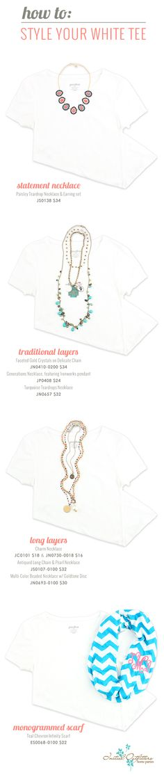 How to: Style Your White Tee. So simple! http://www.initialoutfitters.net/denamayfield &  Find me on FB at Dena's Initial Outfitters