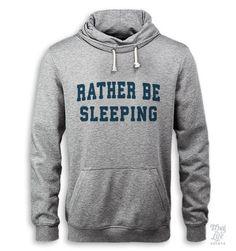 Rather Be Sleeping Hoodie