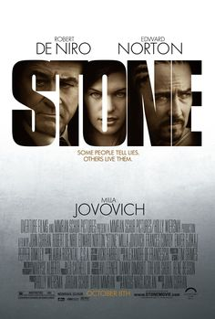 'Stone' with Pepper Binkley, Frances Conroy, Robert De Niro, Enver Gjokaj, Edward Norton, and Milla Jovovich (the undisputable star of the film.)