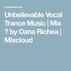 Find the largest collection of radio presenters, DJ's mixes, sets and podcasts online on Mixcloud. Trance Music, Music Mix, Trance