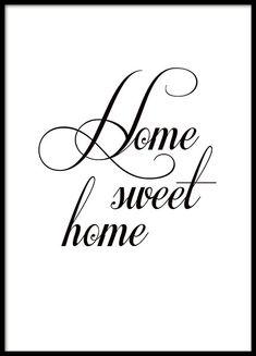 Sort-hvid poster med tekst, Home sweet home.