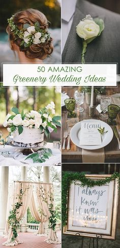 elegant greenery wedding ideas for 2017 trends: