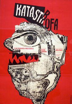 POLOGNE (expressivité,subjectivité)  - Roman Cieslewicz - affiche Katastrofa…