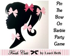 Pin the Bow on Barbie Silhouette Party by FreshCutsbyLauriBeth