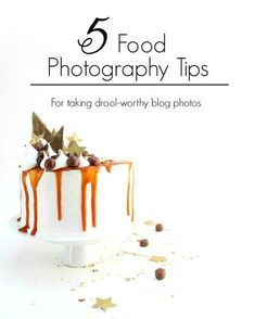 5 Food Photography Tips for Taking Drool-Worthy Photos Best Food Photography, Cake Photography, Iphone Photography, Digital Photography, Photography Software, Photography Tricks, Photography Classes, Product Photography, Photography Business