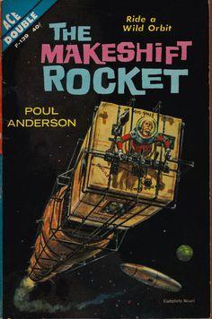 "Poul Anderson: The makeshift rocket. Ace 1962. Cover art by Ed Emshwiller (""Emsh"")."