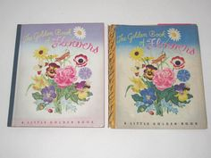 1943 The Little Golden Book of Flowers w/ Dust Jacket ~ 1st Ed. 1st Printing ~ SOLD