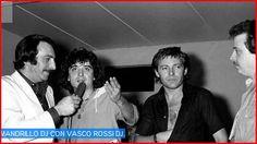 Vasco Rossi e Dj Mandrillo