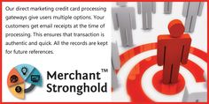 Merchant Stronghold provides credit card processing gateways that are tailored for your direct marketing business.  Efficient Front end Systems and Credit Card Processing Gateway to integrate with Stronghold's gateway API. Start processing payments instantly. Start your Merchant Application Today! http://www.merchantstronghold.com/application/ Phone : +1(888) 622-6875 Email : info@merchantstronghold.com #Merchantstronghold #Paymentgateway #creditcardprocessing
