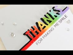 Sprinkled With Glitter: Thanks For Making Me Smile - Rainbow Inking With Dimension