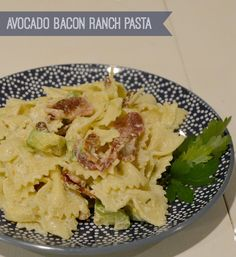 Avocado Bacon Ranch Pasta #delicious #pasta #bacon